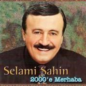 Selami Şahin: 2000'e Merhaba - CD
