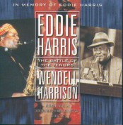 Eddie Harris: The Battle Of The Tenors (in Memory Of Eddie Harris) - CD