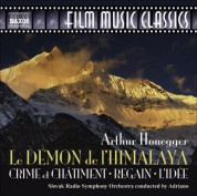 Slovak Radio Symphony Orchestra: Honegger, A.: Demon De L'Himalaya (Le) / Crime Et Chatiment / Regain / L'Idee - CD