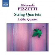 Lajtha Quartet: Pizzetti: String Quartet Nos. 1 & 2 - CD