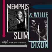 Memphis Slim, Willie Dixon: Songs Of Memphis Slim & Wee Willie Dixon - Plak