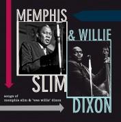 Memphis Slim, Willie Dixon: Songs Of Memphis Slim & Wee Willie Dixon - Plak
