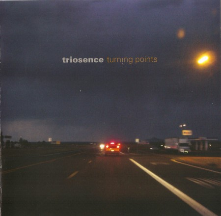 Triosence: Turning Points - CD