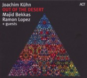 Joachim Kühn, Majid Bekkas, Ramon Lopez: Out Of The Desert - CD