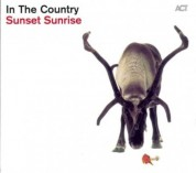 In The Country: Sunset Sunrise - CD
