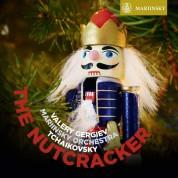 Valery Gergiev, Mariinsky Orchestra: Tchaikovsky: The Nutcracker - Plak