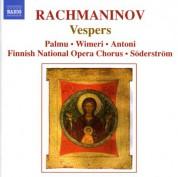 Eugen Antoni, Raisa Palmu, Erja Wimeri: Rachmaninov, S.: Vespers, Op. 37 - CD