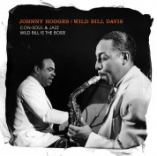 Johnny Hodges: Con-Soul & Jazz / Wild Bill Is The Boss! - CD