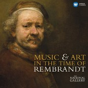 Çeşitli Sanatçılar: Music & Art in The Time Of Rembrandt - CD