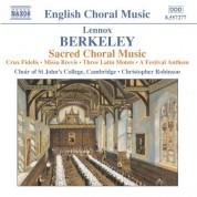 Berkeley: Crux Fidelis / Missa Brevis / 3 Latin Motets / A Festival Anthem - CD