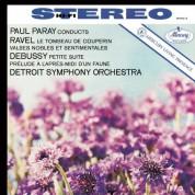 Detroit Symphony Orchestra, Paul Paray: Debussy: Prélude à l'Après-midi d'un faune / Ravel: Valses nobles et sentimentales - Plak
