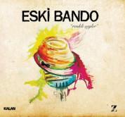 Eski Bando: Renkli Şeyler - CD