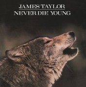 James Taylor: Never Die Young - Plak