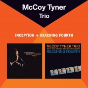 Mccoy Tyner: Inception + Reaching Fourth + 2 Bonus Tracks - CD