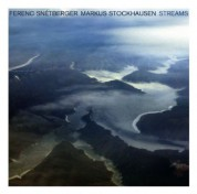 Ferenc Snétberger, Markus Stockhausen: Streams - CD