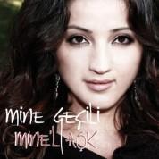 Mine Geçili: Mine'l Aşk - CD