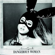 Ariana Grande: Dangerous Woman - CD
