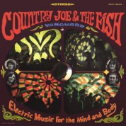 Country Joe & The Fish: Electric Music For The Mind And Body - Plak