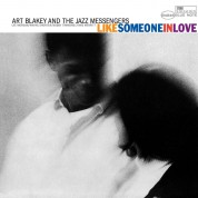 Art Blakey, The Jazz Messengers: Like Someone in Love - Plak