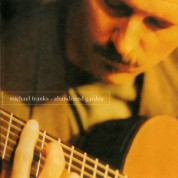 Michael Franks: Abandoned Garden - CD