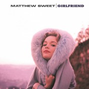 Matthew Sweet: Girlfriend - Plak