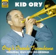 Ory, Kid: Ory's Creole Trombone (1945-1953) - CD