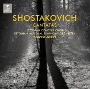 Estonian Concert Choir, Estonian National Symphony Orchestra, Paavo Järvi: Shostakovich: Cantatas - CD