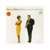 Nancy Wilson, Cannonball Adderley: Cannonball Adderley & Nancy Wilson - CD