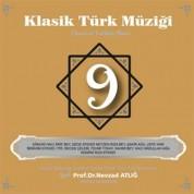 Nevzat Atlığ, Kültür Bakanlığı Devlet Klasik Türk Müziği Korosu: Klasik Türk Müziği 9 - CD