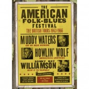 Çeşitli Sanatçılar, Muddy Waters, Howlin' Wolf, Sonny Boy Williamson, Memphis Slim, Otis Rush: American Folk Blues Festival 1963-1966 British Tours - DVD