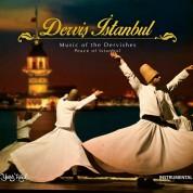 Çeşitli Sanatçılar: Derviş İstanbul (Huzur İstanbul, Nefes İstanbul) - CD
