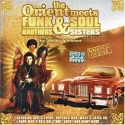 Çeşitli Sanatçılar: The Orient Meets Funk & Soul - CD