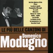 Domenico Modugno: Le Piu' Belle Canzoni Di Domenico Modugno - CD