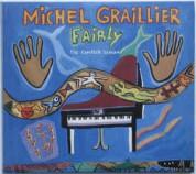 Michel Graillier: Fairly - The Complete Session - CD