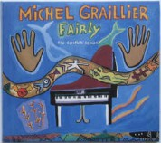 Michel Graillier: Fairly - The Complete Session - CD
