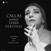 Maria Callas: Callas Portrays Verdi Heroines (Remastered 2014) - Plak