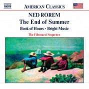 Rorem: End of Summer / Book of Hours / Bright Music - CD