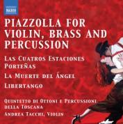 Quintetto di Ottoni e Percussioni della Toscana: Piazzolla for Violin, Brass and Percussion - CD
