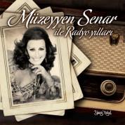Müzeyyen Senar İle Radyo Yılları - CD