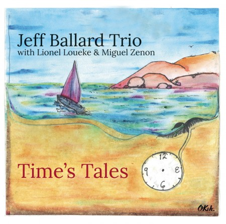 Jeff Ballard: Time's Tales - CD