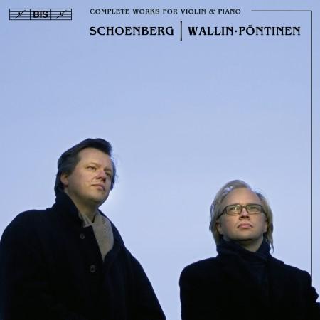 Ulf Wallin, Roland Pöntinen: Schoenberg: Complete Works for Violin & Piano - CD
