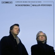 Ulf Wallin, Roland Pöntinen: Schoenberg: Complete Works for Violin & Piano - CD
