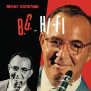 Benny Goodman: B.G. In Hi-Fi + 8 Bonus Tracks - CD