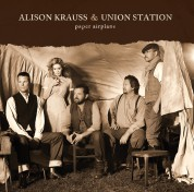 Alison Krauss, Union Station: Paper Airplane - CD