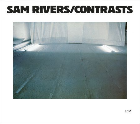 Sam Rivers: Contrasts - CD