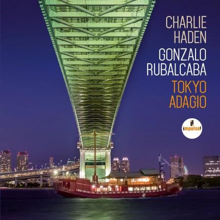 Charlie Haden, Gonzalo Rubalcaba: Tokyo Adagio - CD