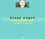 jazzIndeed: Blaue Augen - CD