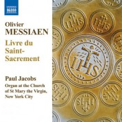 Paul Jacobs: Messiaen: Livre du Saint Sacrement - CD