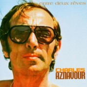 Charles Aznavour: Entre Deux Reves - CD