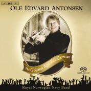 Ole Edvard Antonsen, The Royal Norwegian Navy Band, Ingar Bergby: The Golden Age of the Cornet - SACD
